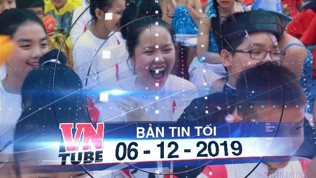 Bản tin VnTube tối 06-12-2019: Hải Phòng miễn học phí cho tất cả học sinh