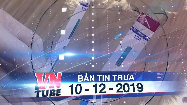 Bản tin VnTube trưa 10-12-2019: Làm rõ chiêu trò cắt đôi que thử HIV, viêm gan B tại BV Xanh Pôn