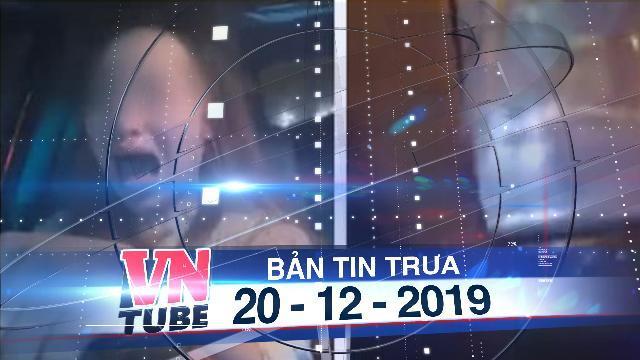 Bản tin VnTube trưa 20-12-2019: Nữ tài xế ôtô lạng lách, livestream dọa tông người đi đường giữa thủ đô