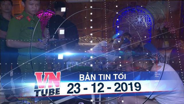 Bản tin VnTube tối 23-12-2019: Nửa đêm phát hiện 58 thanh niên sử dụng ma túy trong quán karaoke