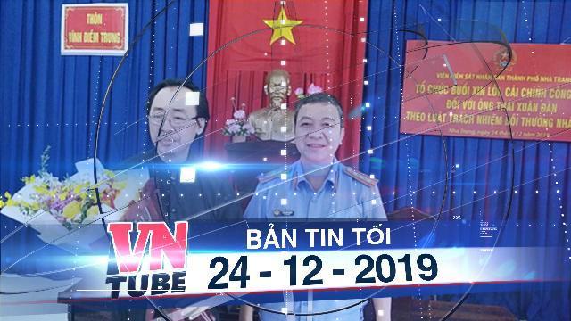 Bản tin VnTube tối 24-12-2019: Khánh Hoà xin lỗi công khai người bị hàm oan 18 năm