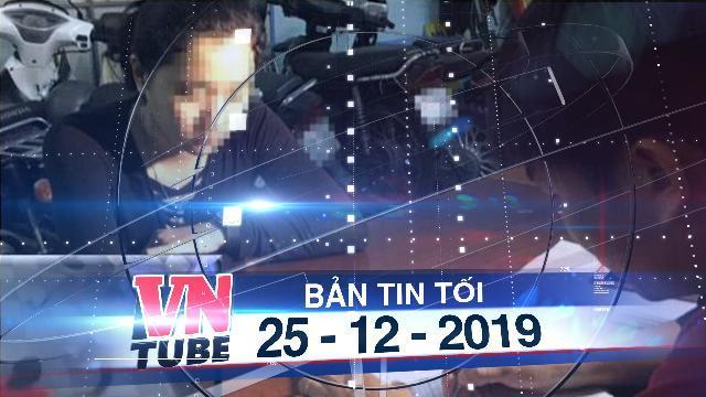 Bản tin VnTube tối 25-12-2019: Bị đâm chết vì trả tiền không đủ và đánh nhân viên massage