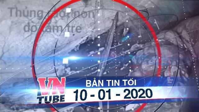 Bản tin VnTube tối 10-01-2020: Cụ ông 72 tuổi bị tăm xỉa răng đâm thủng ruột