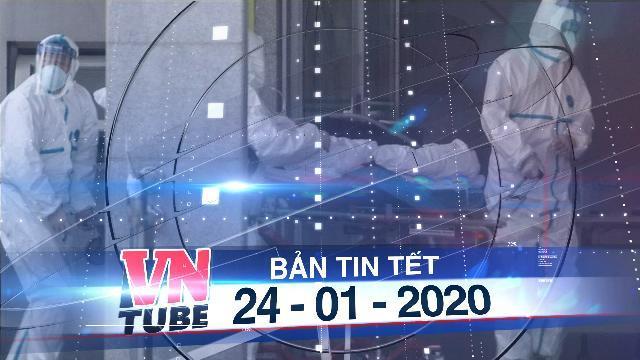 Bản tin VnTube trưa 24-01-2020: Hàng không Việt Nam dừng bay đến Vũ Hán