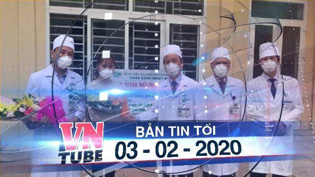 Bản tin VnTube tối 03-02-2020: Bệnh nhân dương tính virus corona tại Thanh Hoá xuất viện