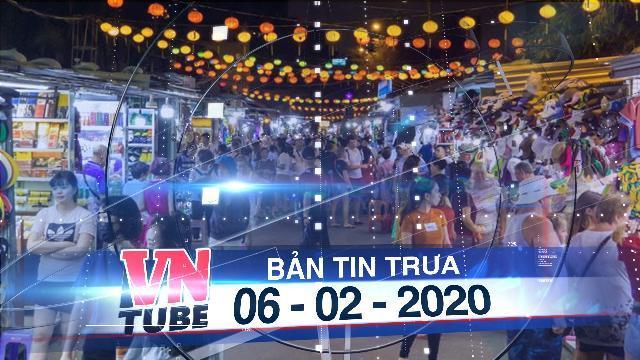 Bản tin VnTube trưa 06-02-2020: 268 người tiếp xúc với 2 khách Trung Quốc nhiễm nCoV ở Nha Trang
