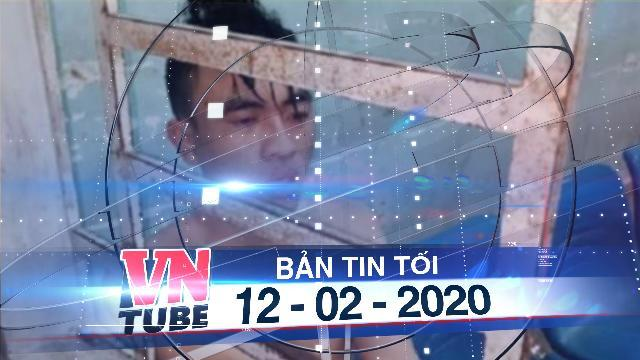 Bản tin VnTube tối 12-02-2020: Thanh niên xông vào trụ sở công an đâm chết dân phòng