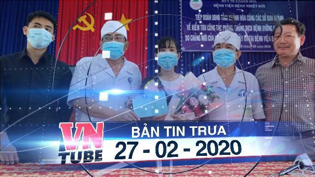 Bản tin VnTube trưa 27-02-2020: Công bố hết dịch COVID-19 tại Khánh Hòa