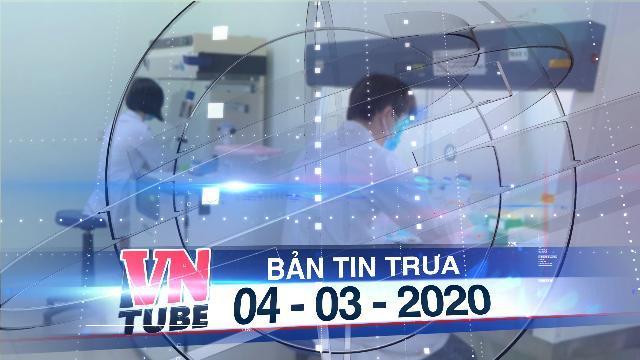 Bản tin VnTube trưa 04-03-2020: Việt Nam chế tạo thành công bộ kit thử SARS-CoV-2