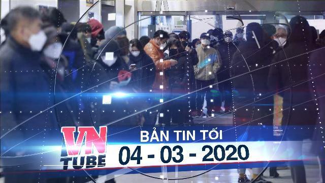 Bản tin VnTube tối 04-03-2020: Bình Định tạm dừng nhập cảnh du khách xuất phát từ Hàn Quốc