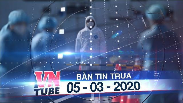 Bản tin VnTube trưa 05-03-2020: Truy tìm 5 người ở TP.HCM đi cùng khách Nhật dương tính corona