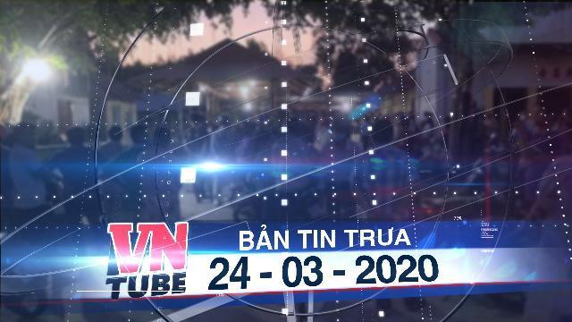 Bản tin VnTube trưa 24-03-2020: Án mạng kinh hoàng ở Bình Thuận, sư thầy và 1 phật tử đều tử vong