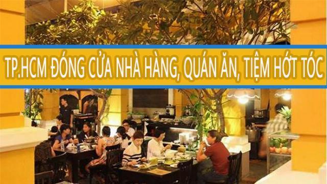TP.HCM đóng cửa nhà hàng, quán ăn, tiệm hớt tóc