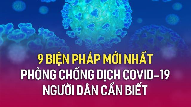 9 biện pháp mới nhất phòng chống dịch covid-19 người dân cần biết.mp4