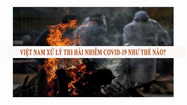 Việt Nam xử lý thi hài nhiễm Covid-19 như thế nào?