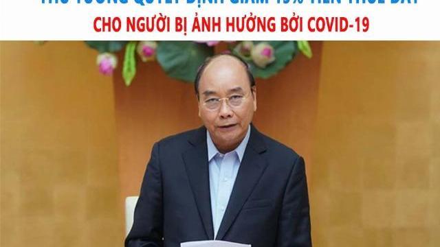 Thủ tướng quyết định giảm 15% tiền thuê đất cho người bị ảnh hưởng bởi COVID-19