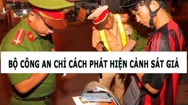 Bộ Công an chỉ cách phát hiện cảnh sát giả