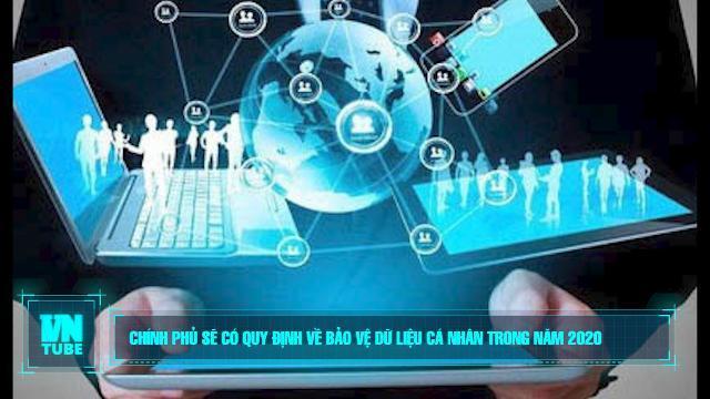 Chính phủ sẽ có quy định về bảo vệ dữ liệu cá nhân trong năm 2020