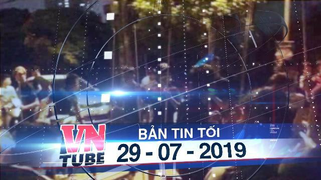 Bản tin VnTube tối 29-07-2019: Thanh niên 'hỗn chiến' trong đêm, 1 người chết, 4 người bị thương