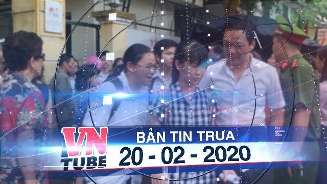 """Bản tin VnTube trưa 20-02-2020: Tuyển sinh lớp 10 ở Hà Nội: Chỉ 62% học sinh có """"vé"""" vào trường công"""