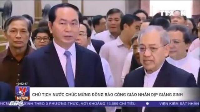 Chủ tịch nước Trần Đại Quang chúc mừng giáo dân nhân mùa Giáng sinh 2017