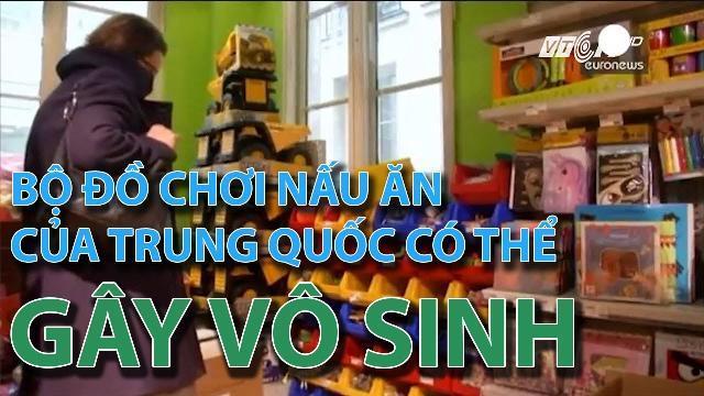 Bộ đồ chơi nấu ăn của Trung Quốc có thể gây vô sinh