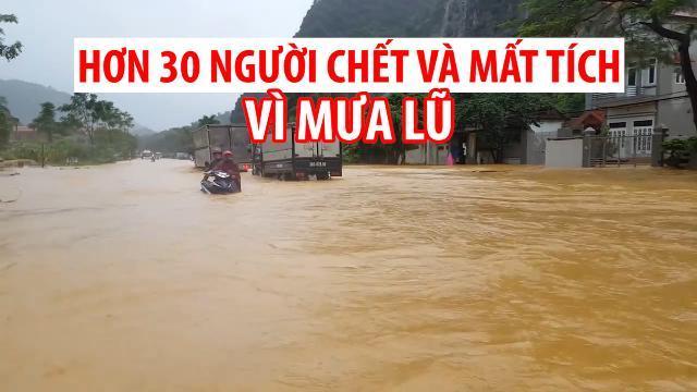 Hơn 30 người chết và mất tích vì áp thấp nhiệt đới, mưa lũ