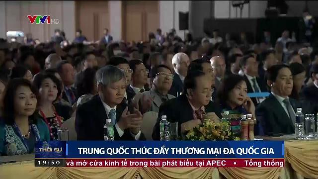 Trung Quốc thúc đẩy thương mại đa quốc gia