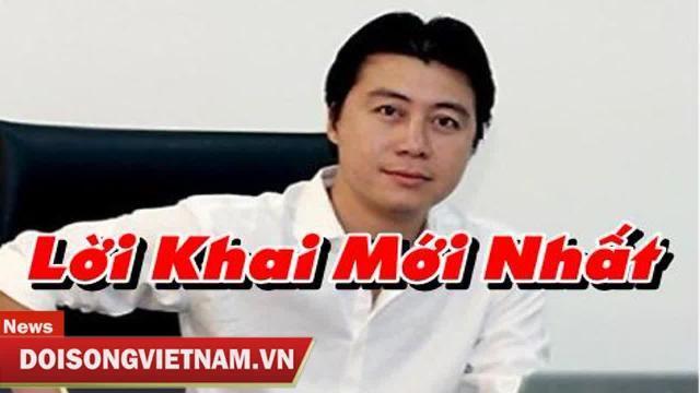Phan Sào Nam khai 500 tỷ cất giấu ở Quảng Ninh và Sài Gòn