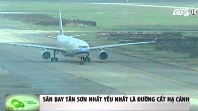 Sân bay Tân Sơn Nhất yếu nhất là đường cất, hạ cánh