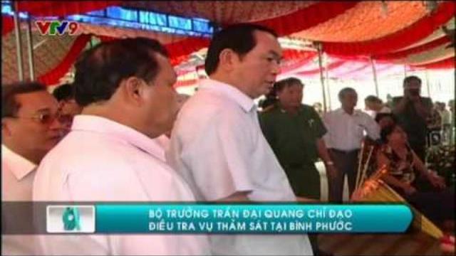 Bộ trưởng Trần Đại Quang chỉ đạo điều tra vụ thảm sát tại Bình Phước