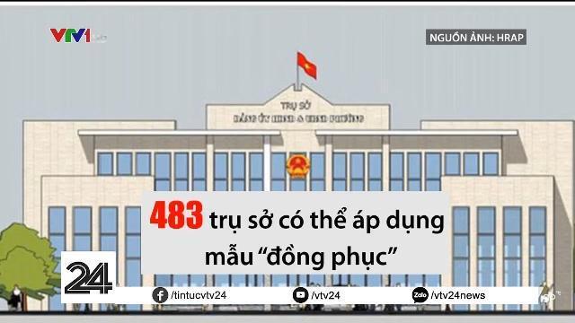 """Hà Nội đề xuất """"mặc đồng phục"""" cho các trụ sở xã phường"""