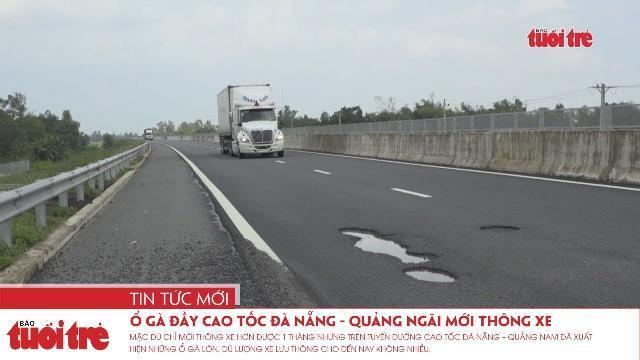 Đường cao tốc Đà Nẵng – Quảng Ngãi mới thông xe đã xuất hiện ổ gà