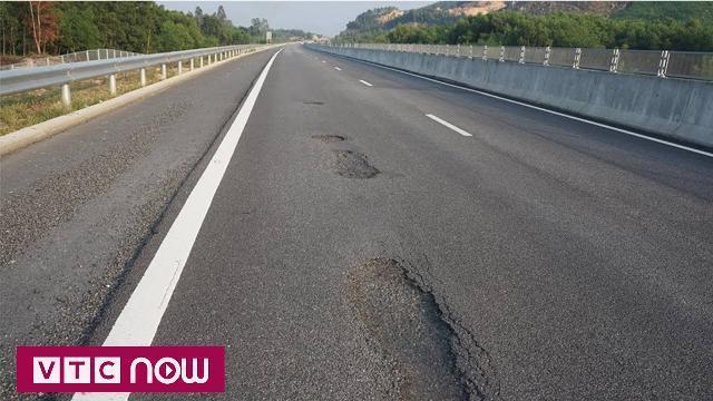 """Cao tốc Đà Nẵng - Quảng Ngãi hỏng do bê tông nhựa không """"chuẩn"""""""